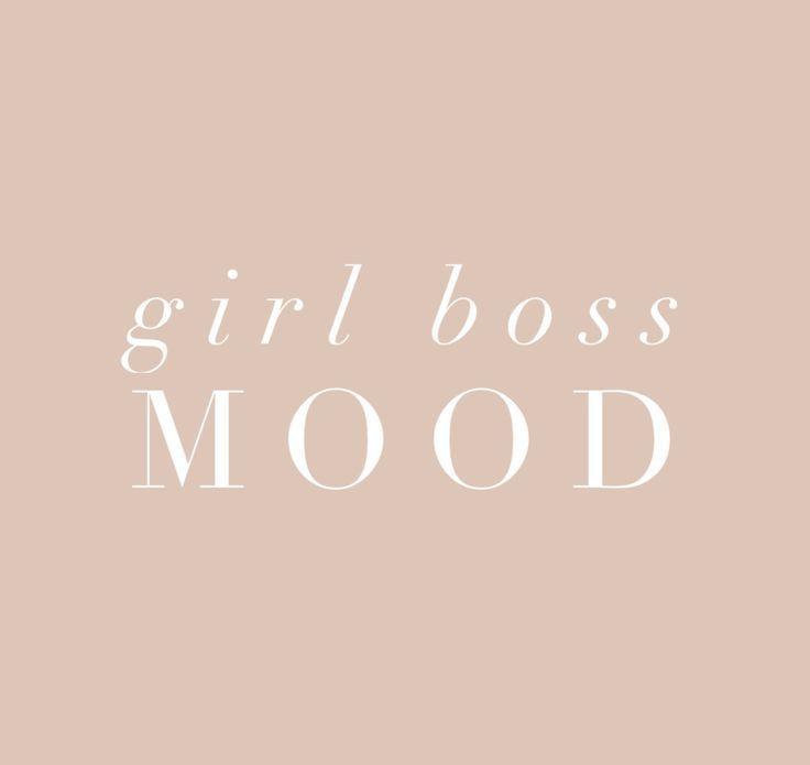 Girl Boss MOOD