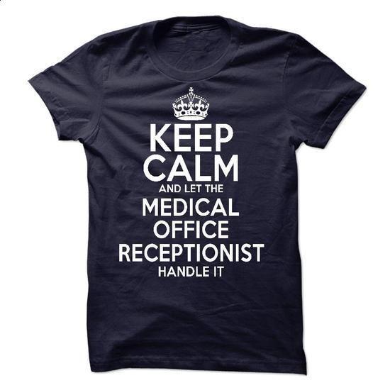 Medical Office Receptionist - #fashion tee #baja hoodie. CHECK PRICE => https://www.sunfrog.com/LifeStyle/Medical-Office-Receptionist.html?68278