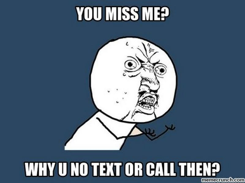101 Sincere I Miss You Memes To Share With People You Love And Miss Missing You Memes I Miss You Meme Miss You Funny