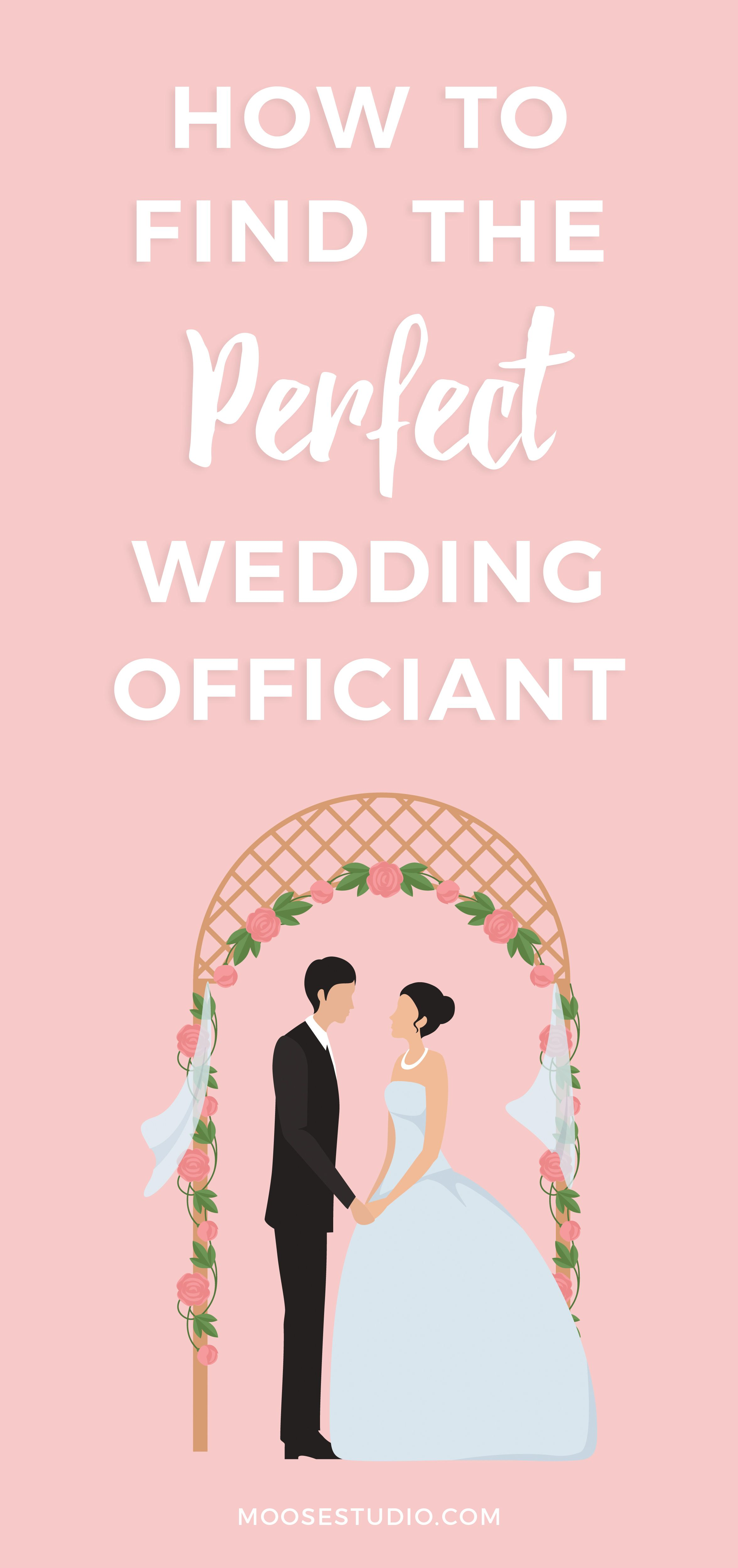 How To Find The Perfect Wedding Officiant For Your Ceremony Wedding Officiant Officiants Perfect Wedding