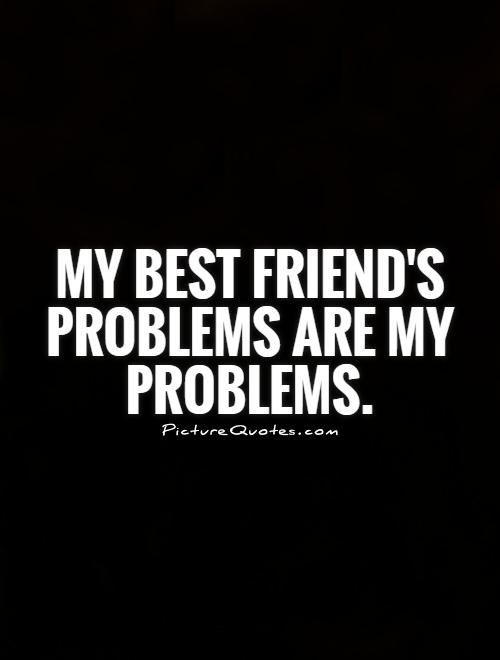 Nice Friendship Quotes Picturequotes Com Check More At Http Pinit Top Quotes Friendship Quotes Picturequotes Com 8 Friends Quotes Bff Quotes Problem Quotes