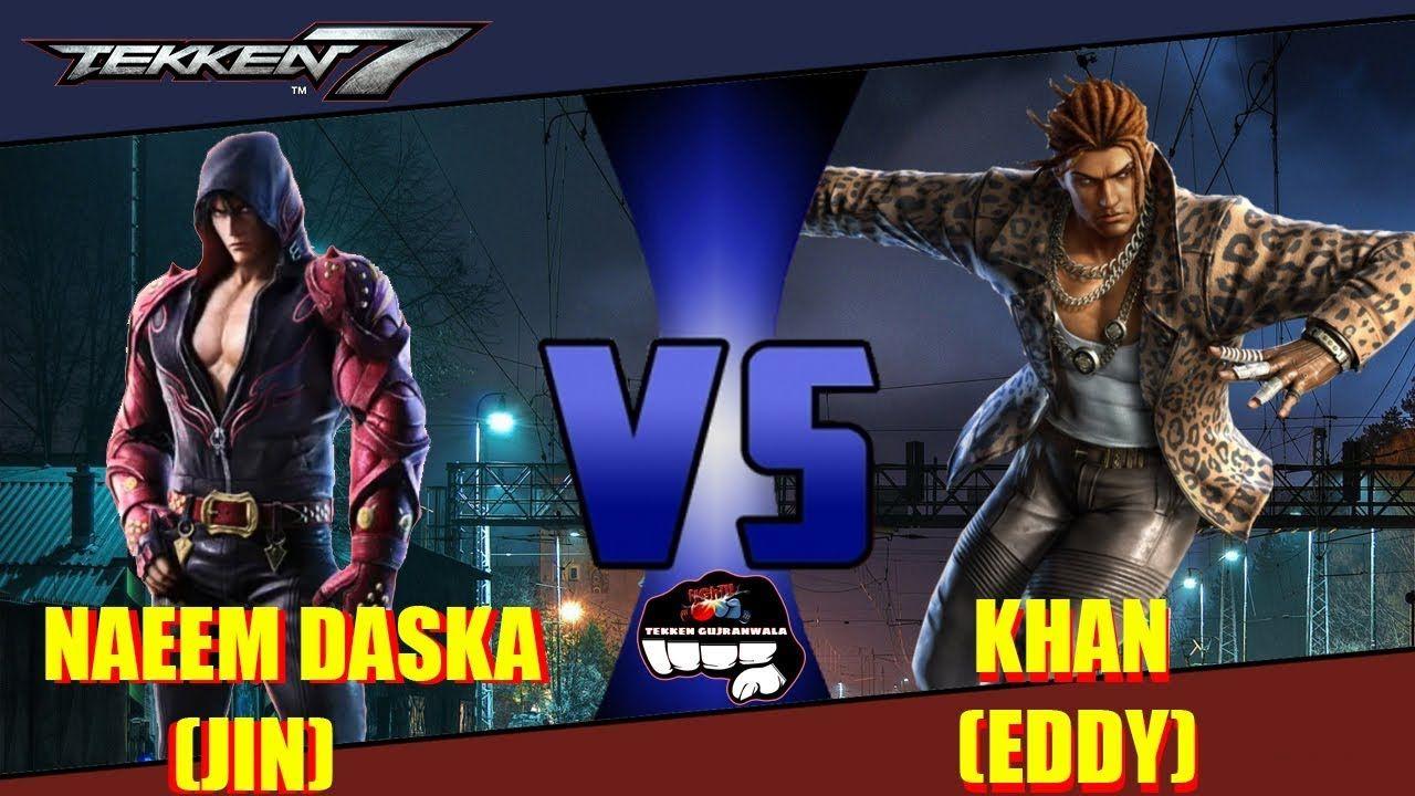 Tekken 7 Naeem Daska Jin Vs Khan Eddy Tekken 7 Jin Khan