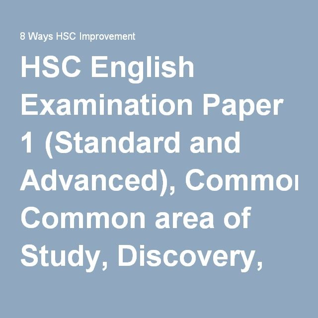 HSC English Examination Paper 1 (Standard and Advanced), Common area