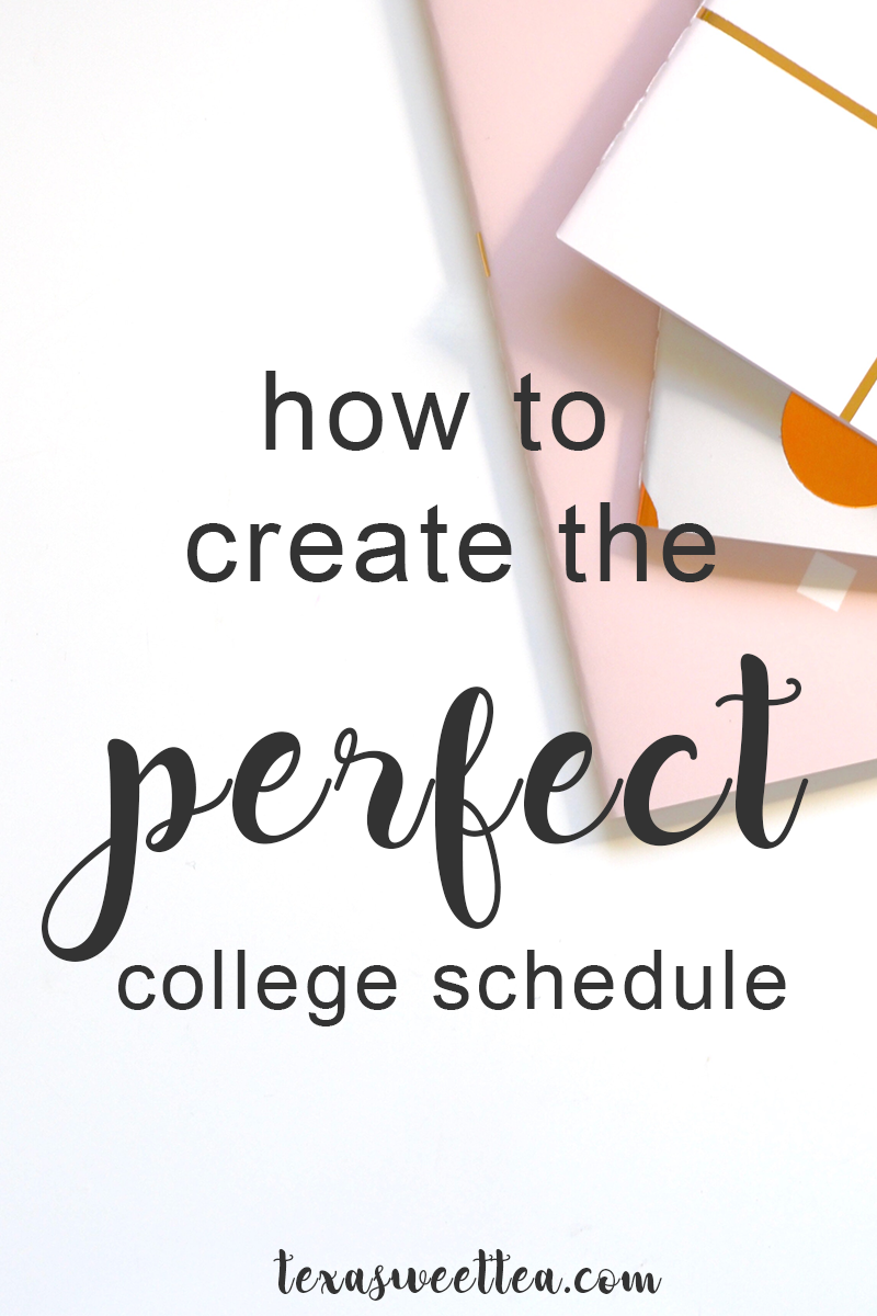how to create the perfect class schedule college tips pinterest