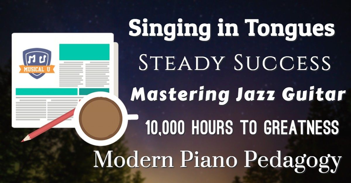 Singing in Tongues, Steady Success, Mastering Jazz Guitar ...
