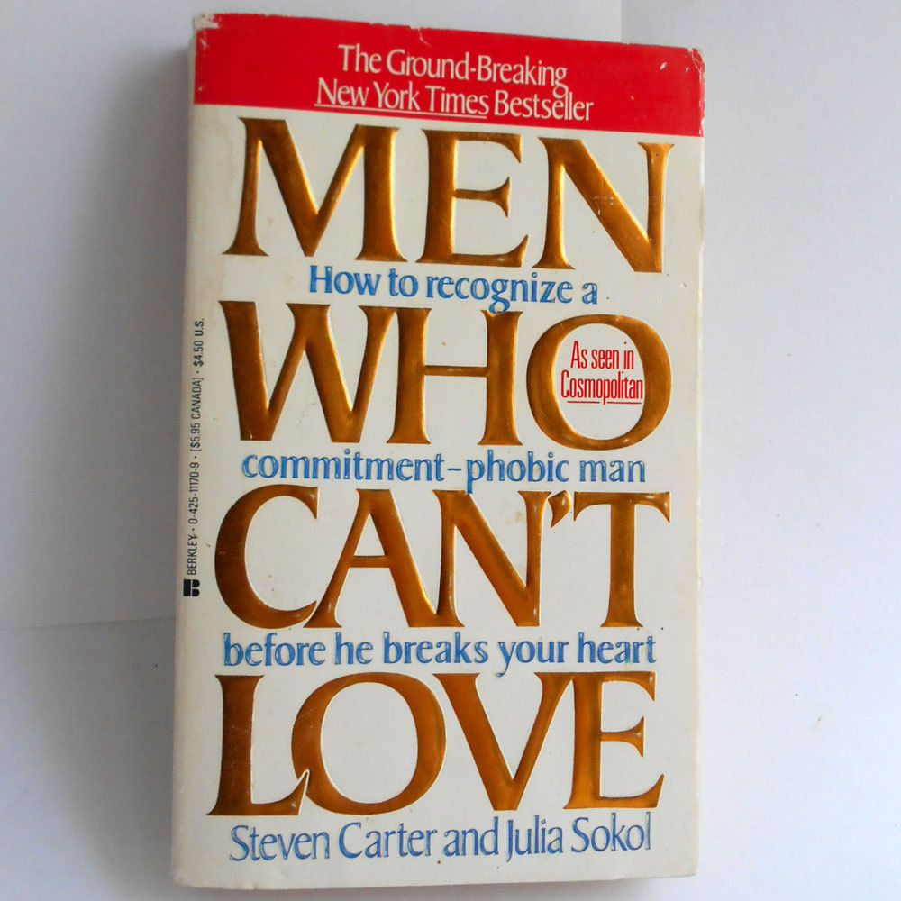 Book 1988 men who cant love paperback relationship help