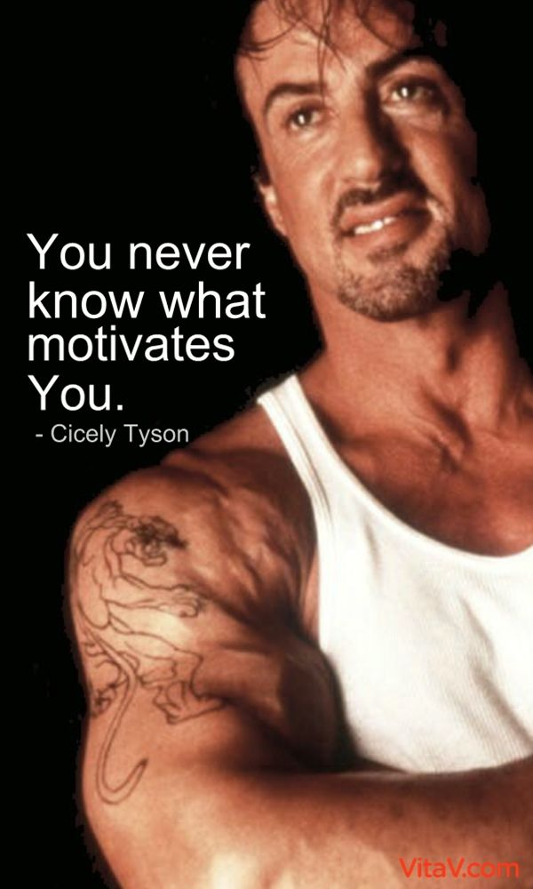 You never know what motivates you - Cicely Tyson Elegant - what motivates you
