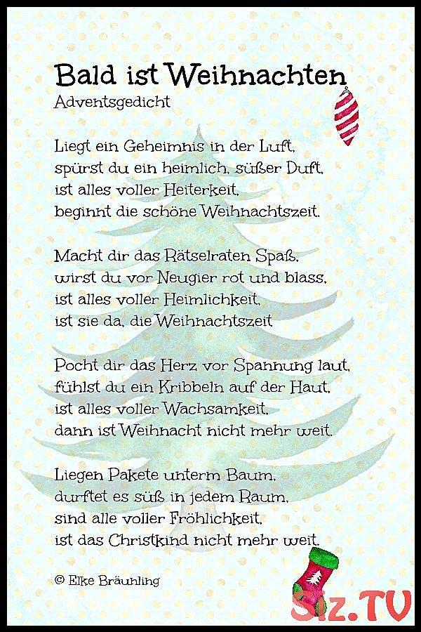Bald Ist Weihnachten Weihnachtsgedicht Bald Ist Weihnachten Weihnachtenspruch Weihnac Gedichte Zum Advent Gedicht Weihnachten Weihnachtsgedichte