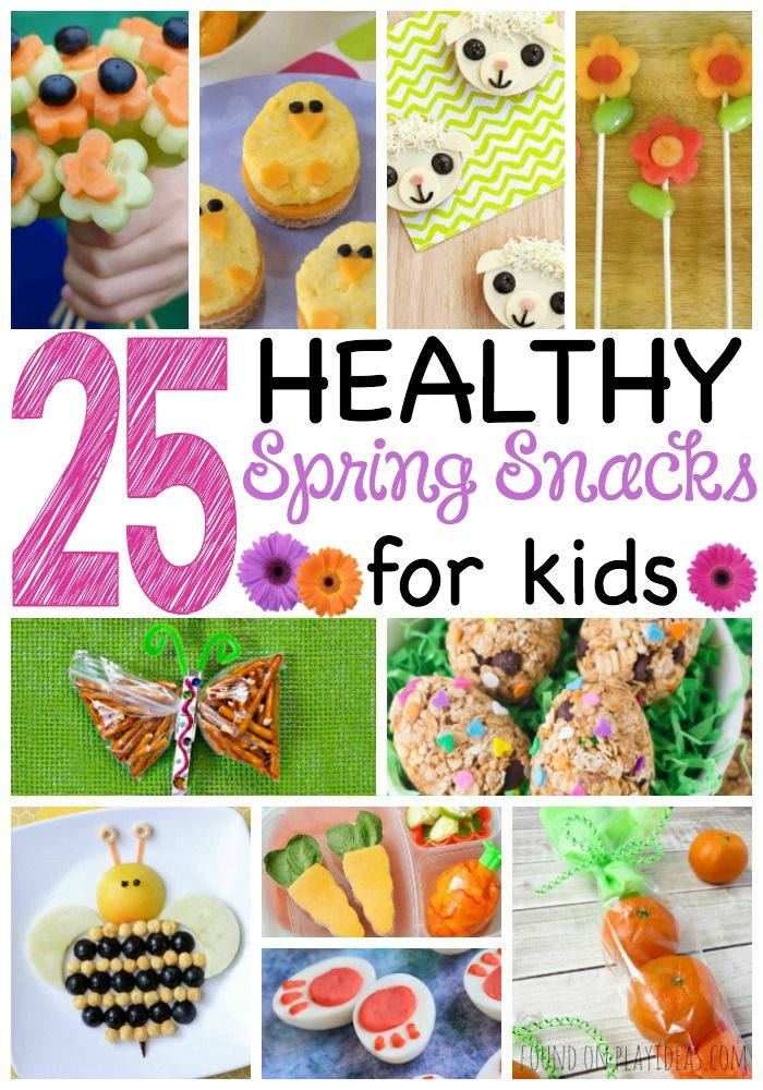 25 Healthy Spring Snacks For Kids | Food and Drink | Pinterest ...