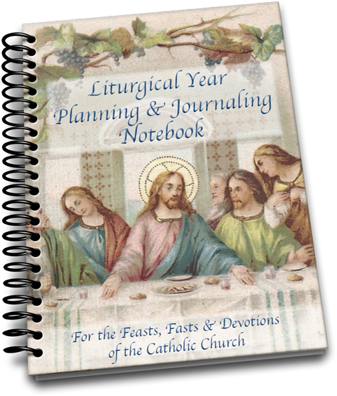 Liturgical Year Planning Journaling Notebook Plan Your Feasts Fasts And Devotions And Record Your Catholic Kids Activities Catholic Books Catholic Artwork