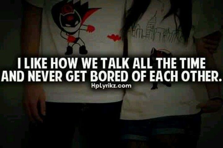 I love how we talk daily