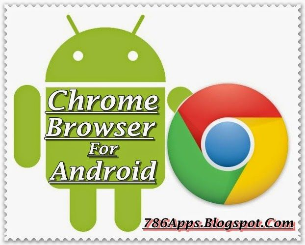 Google Chrome for Android 43 0 2358 92 Apk Full Download