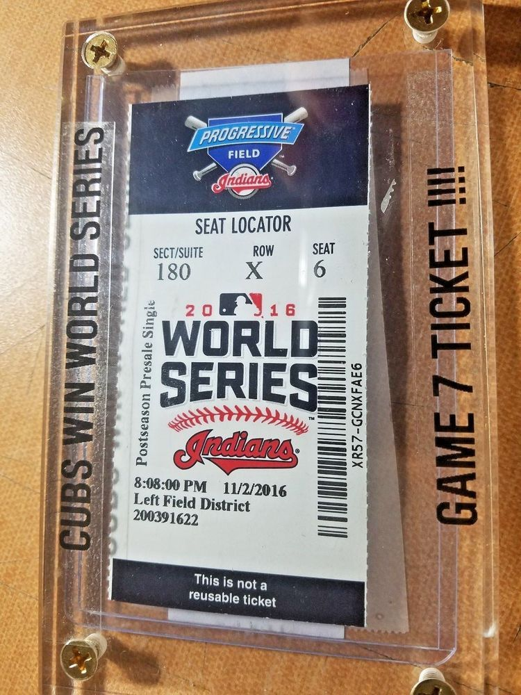 GAME 7 ticket stub 2016 World Series CHICAGO CUBS WIN