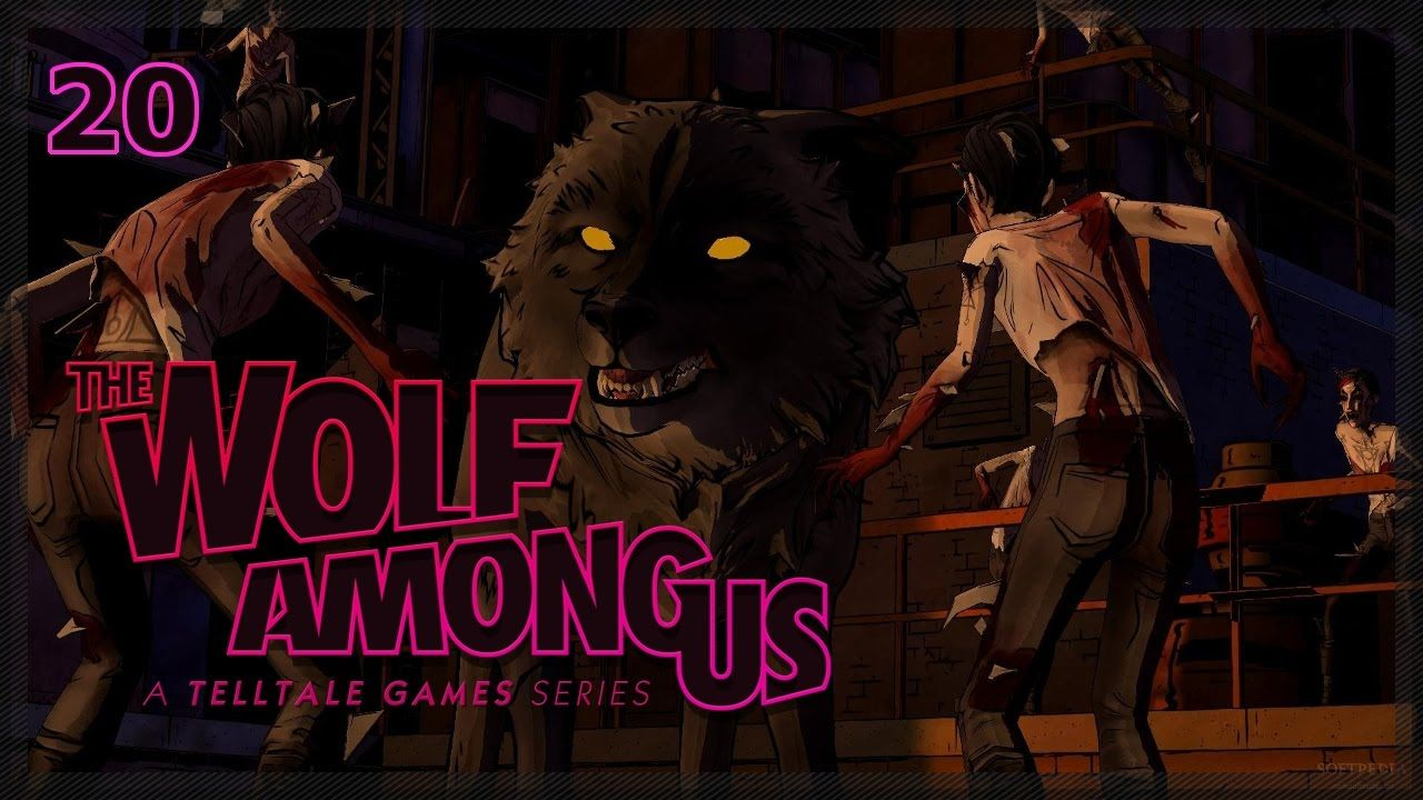 The Wolf Among Us 20 This Isn T Even My Final Form Episode 5 Let The Wolf Among Us Episode 5 Wolf