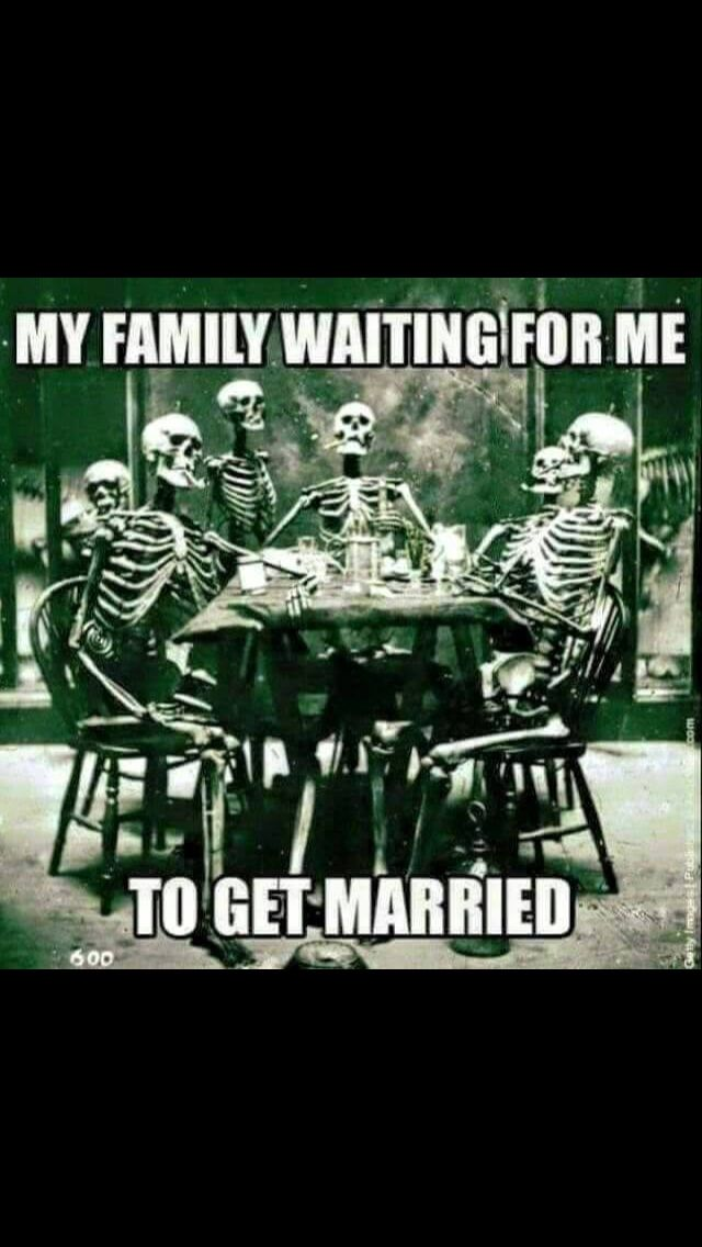 Not Getting Married Single Humor Single Memes Funny Quotes