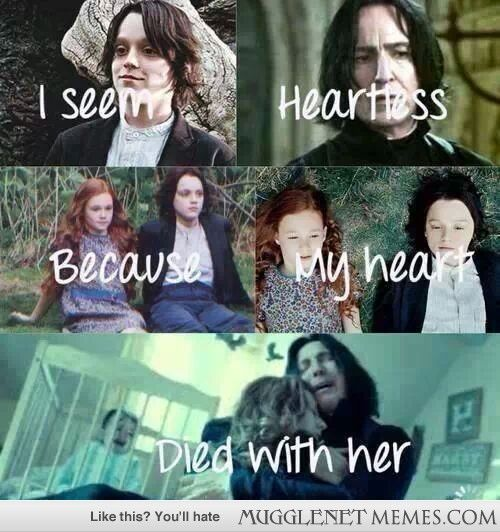 Snape's heart died with Lily