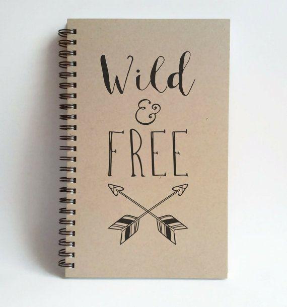 Wild And Free 5x8 Journal Spiral Notebook Wire Bound Diary Sketchbook Brown Kraft Notebook White Journal Diy Notebook Cover Diy Notebook Diy Photo Book