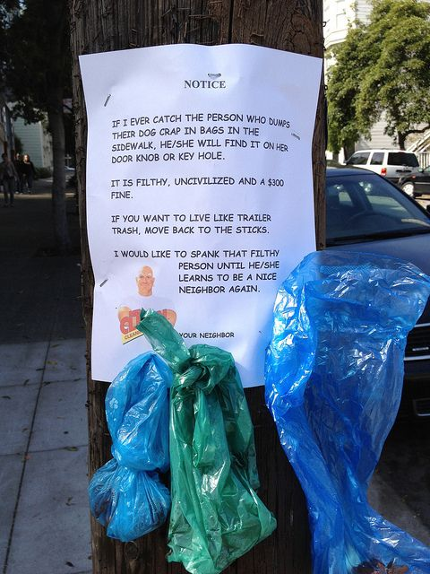If someone gets upset about dog poop, staple some to their sign. | 23 Important Life Lessons From Passive Aggressive Notes