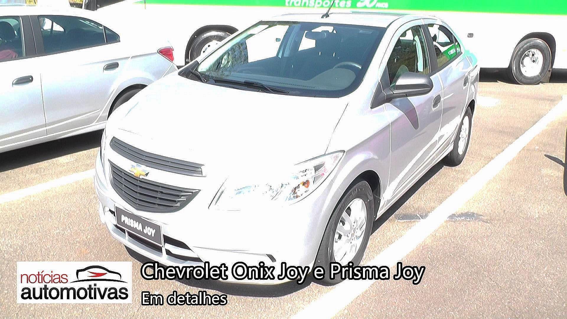 Chevrolet Onix Joy E Prisma Joy Detalhes Noticiasautomotivas