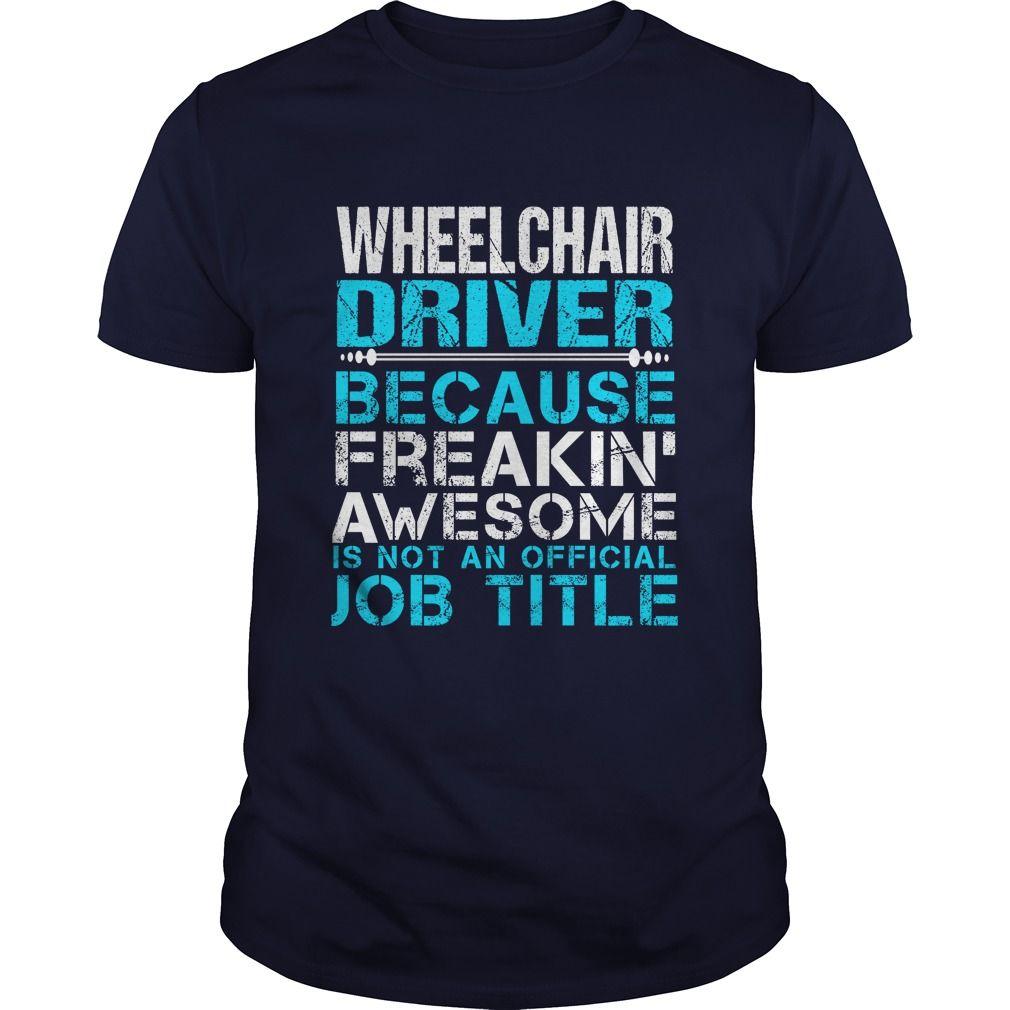 WHEELCHAIR DRIVER T-Shirts, Hoodies. CHECK PRICE ==► https://www.sunfrog.com/LifeStyle/WHEELCHAIR-DRIVER-Navy-Blue-Guys.html?id=41382