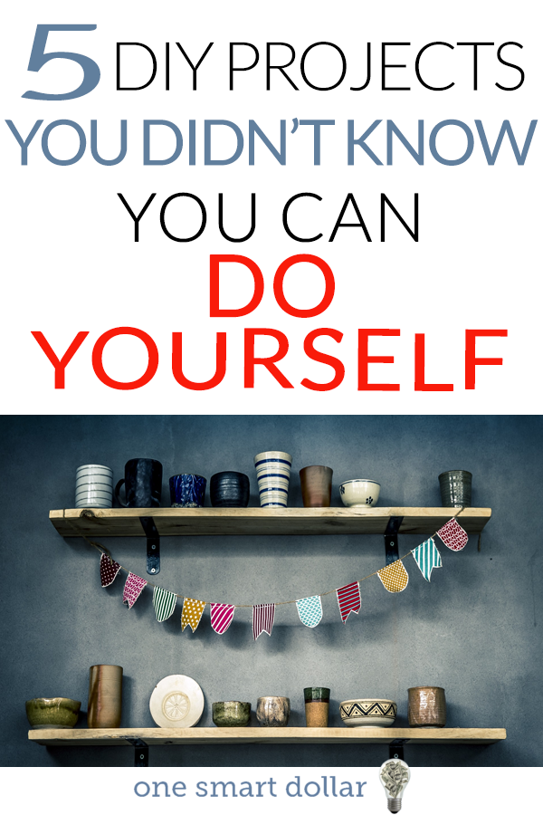 5 diy projects you didnt know you can do yourself frugal frugal saving money 5 diy projects you didnt know you can do yourself check out 5 solutioingenieria Choice Image