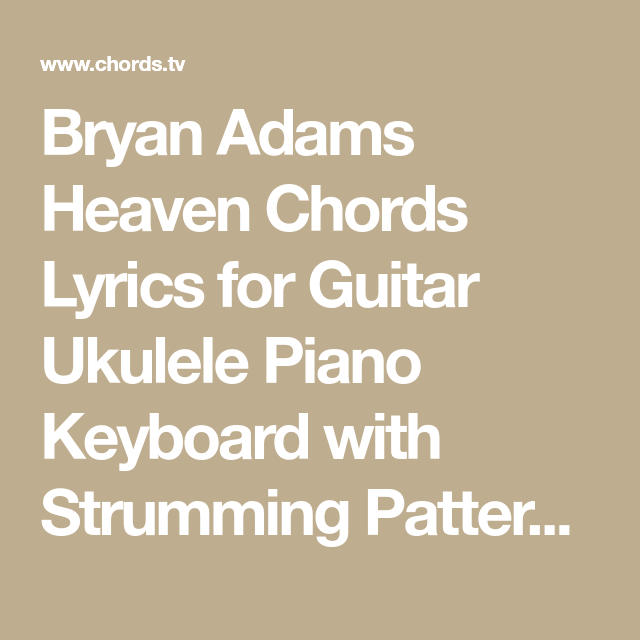 Bryan Adams Heaven Chords Lyrics for Guitar Ukulele Piano Keyboard ...