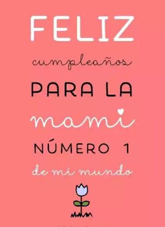 Mensajes Para Darle Un Feliz Cumpleaños A Tu Mami 1