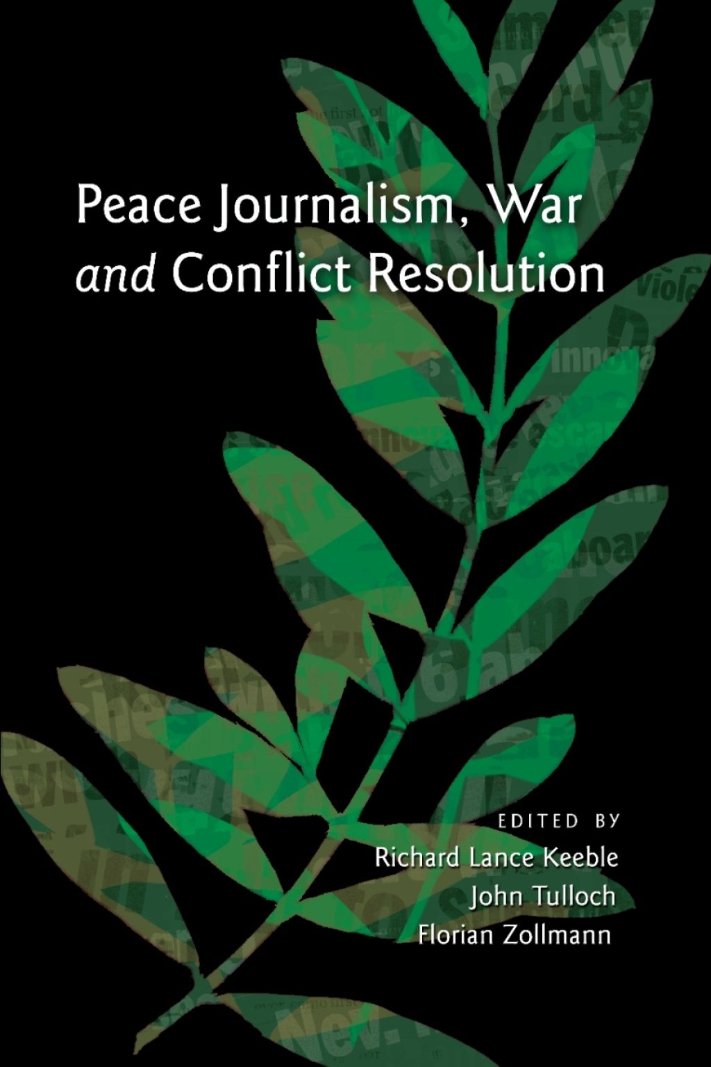 Peace Journalism War And Conflict Resolution Ebook