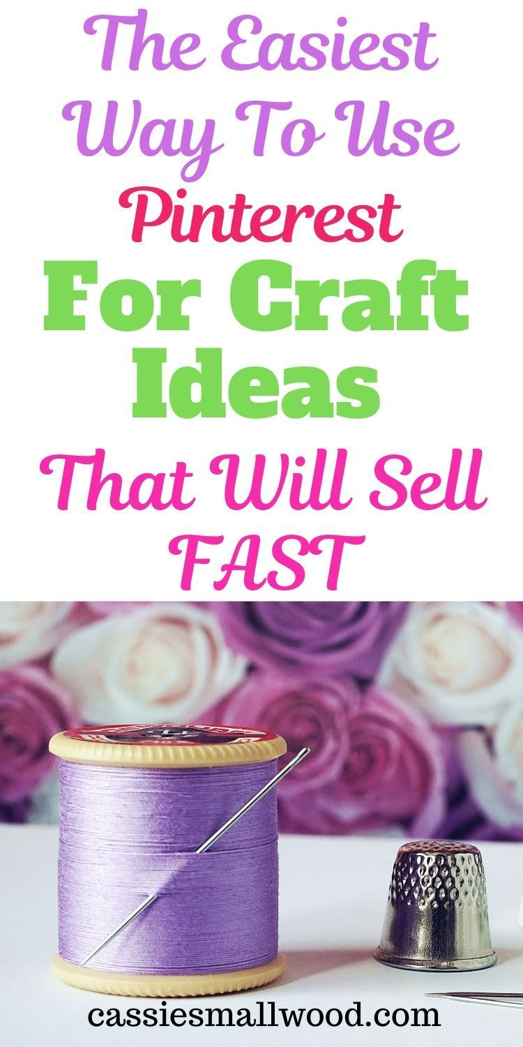 How To Use Pinterest For Craft Ideas To Make And Sell On Etsy