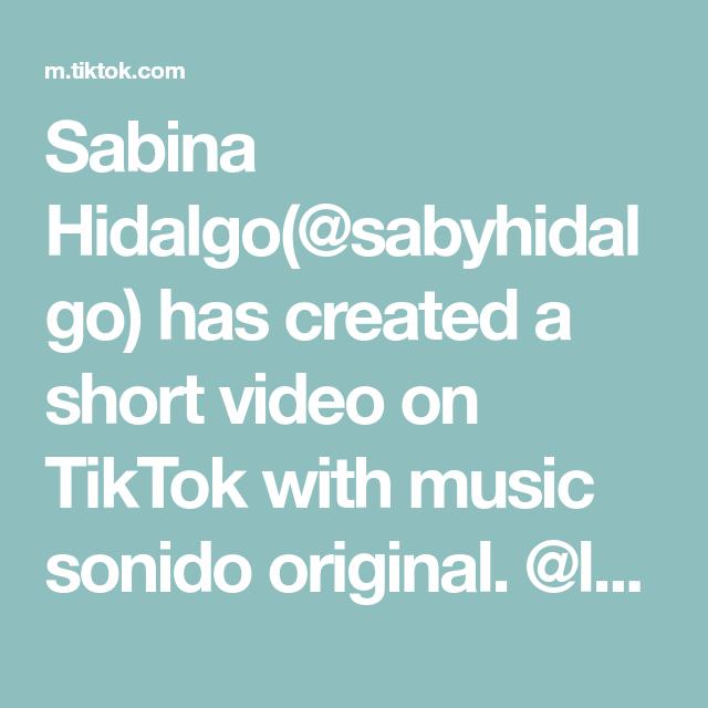 Sabina Hidalgo(@sabyhidalgo) has created a short video on TikTok with music sonido original. @lunahidalgopano did it better 😂💕 #fyp #mexico #dance