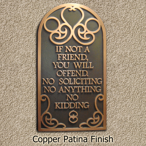 Copper Patina Finish On A Privacy Plaque May Need To Get