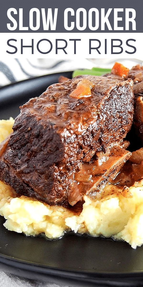 Slow Cooker Short Ribs are melt-in-your-mouth tender, flavor-packed beef in a rich red wine sauce. A super EASY DINNER RECIPE perfect for Everyone needs a GO-TO slow cooker dinner recipe and this one is it! Serve this slow cooker dinner any night of the week. It's easy and impressive enough to serve to guests too.