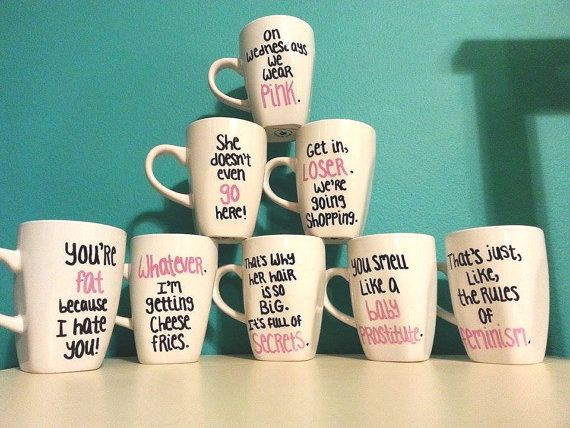 Mean Girls Quote Mug Set by hippydippydesigns on Etsy, $65.00 So ...