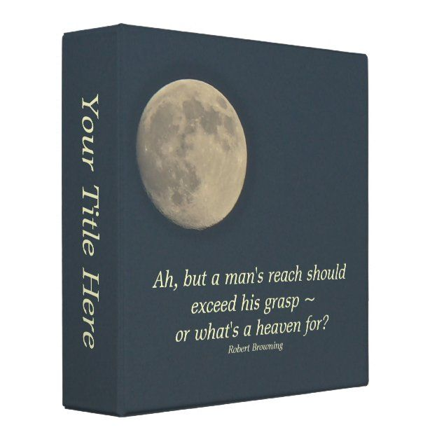 Full Moon With Robert Browing Quote Binder | Zazzle.com