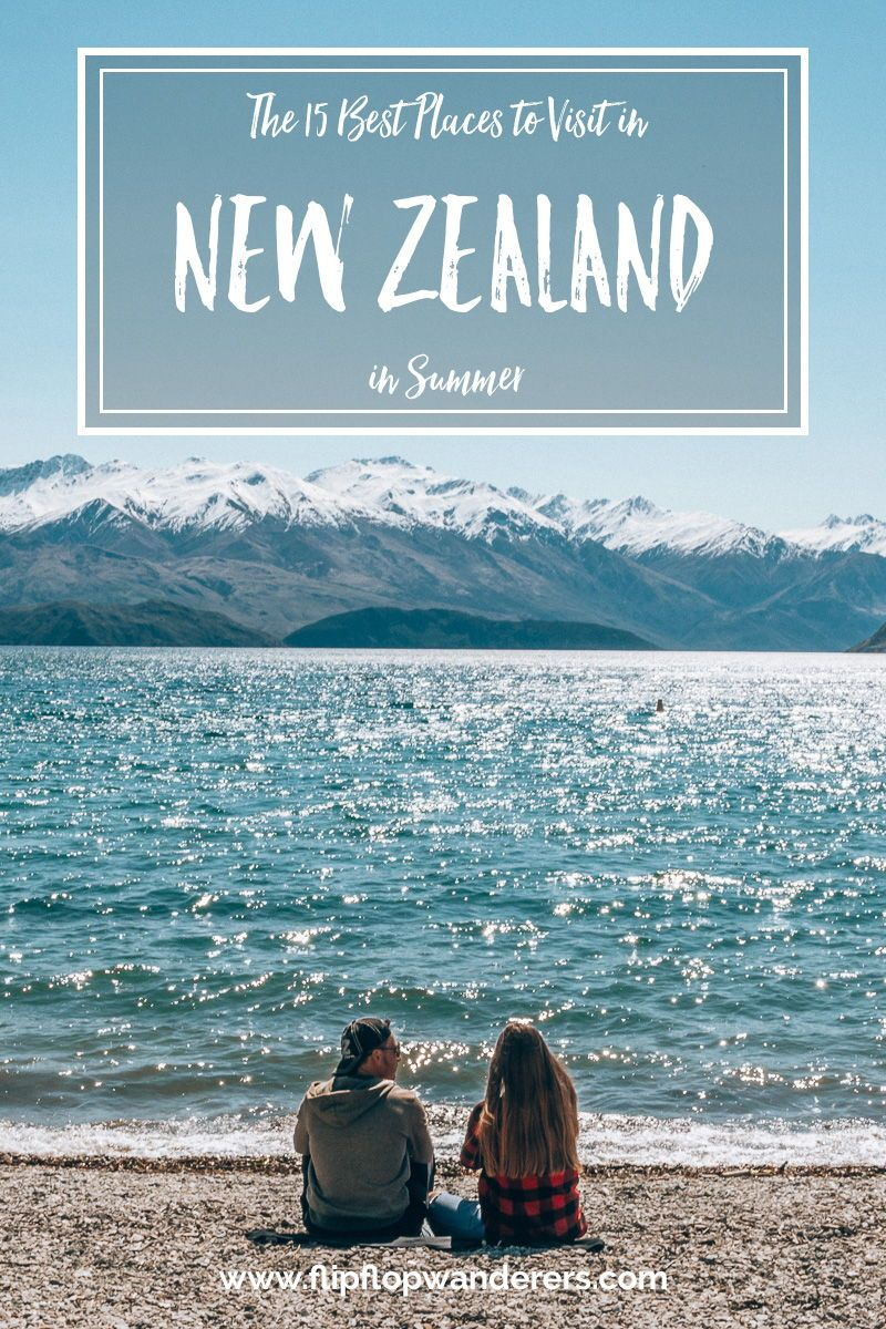 8d700cbff3fe The 15 Best Places to Visit in New Zealand in Summer