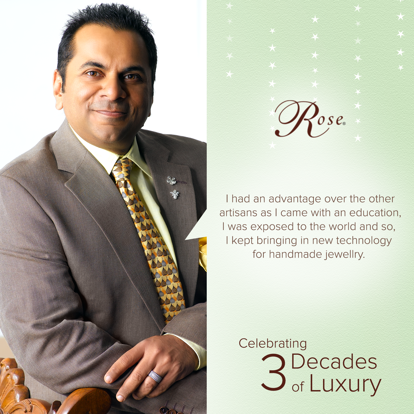This is what set Mr. Biren Vaidya Apart! #Quote #Rose. #3DecadesOfLuxury #TheHouseOfRose.