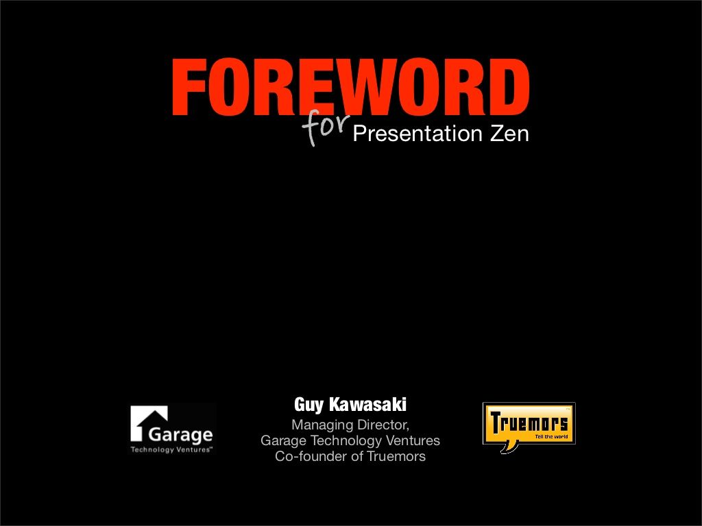 Guy Kawasakis Foreword For Presentation Zen By Garr Reynolds