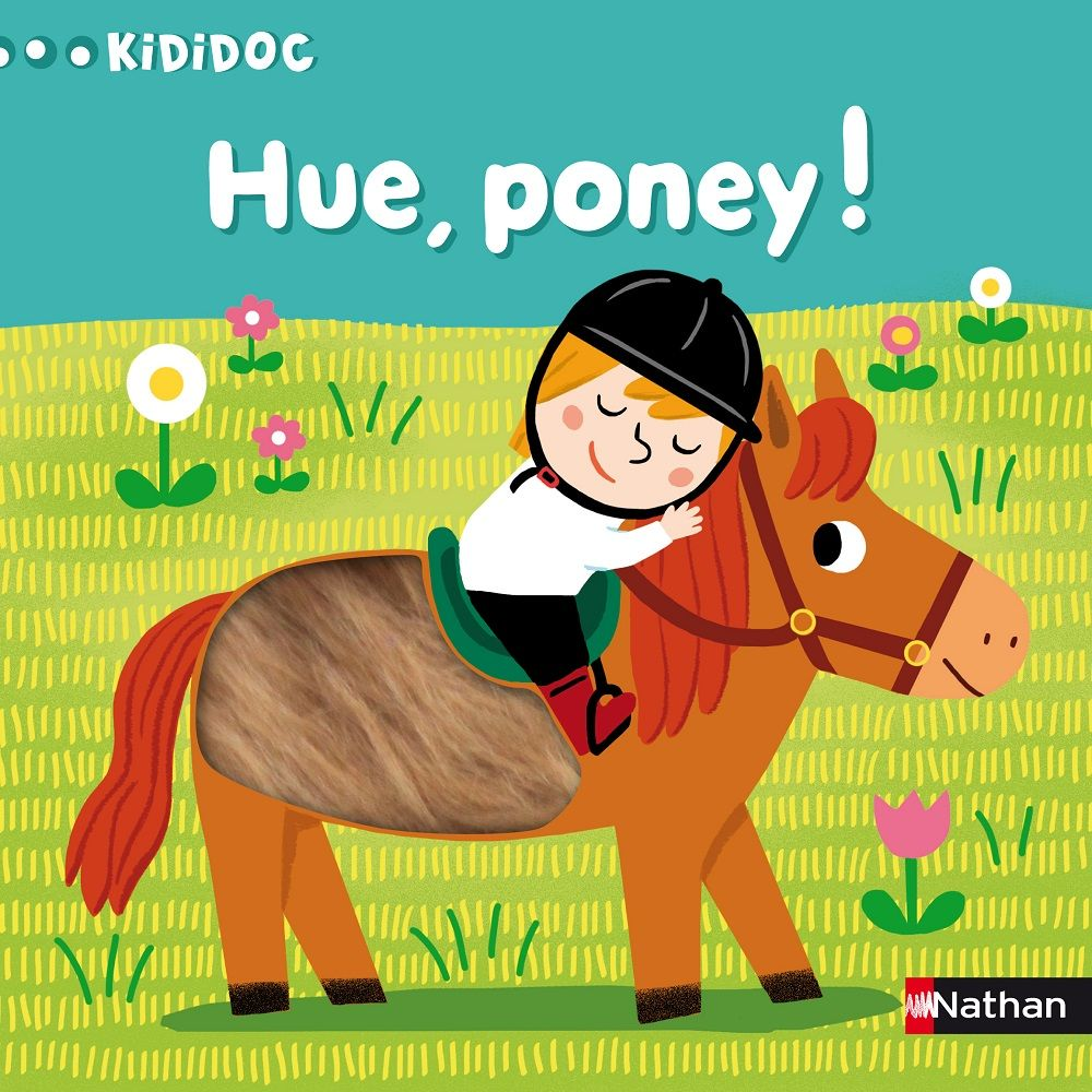 Hue, Poney ! Illustré par Marion Piffaretti Nathan dans la collection Kididoc