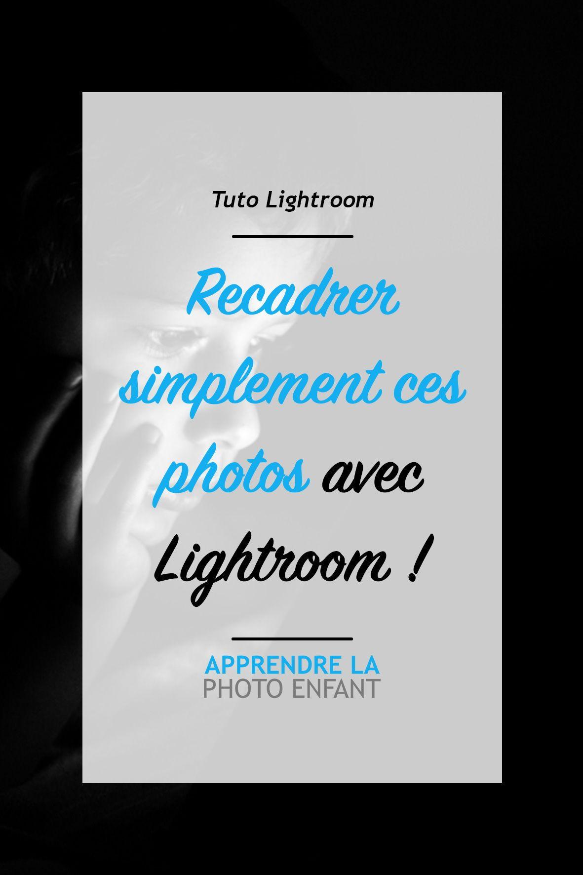 Lightroom Tuto Dans Cette Vidéo Nous Allons Utiliser L