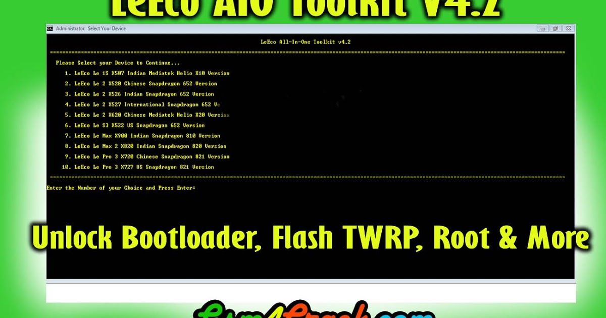 LeEco AIO Toolkit V4 2 For Unlock Bootloader Flash TWRP Root