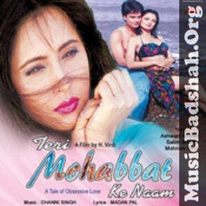 Teri Mohabbat Ke Naam 1999 Bollywood Hindi Movie Mp3 Songs Download In 2020 Mp3 Song Download Mp3 Song Hindi Movies