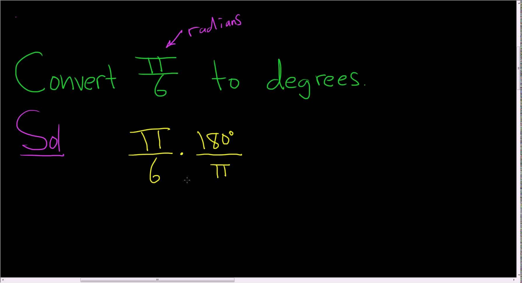 Converting Radians To Degrees Example With Pi 6