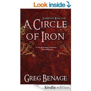 Amazon.com: A Circle of Iron (Eldernost: Book 1) eBook: Greg Benage: Kindle Store