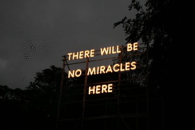 There will be no miracles here #neon