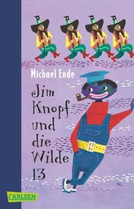 Jim Knopf Und Die Wilde 13 Die Wilde 13 Kinderbucher Michael Ende