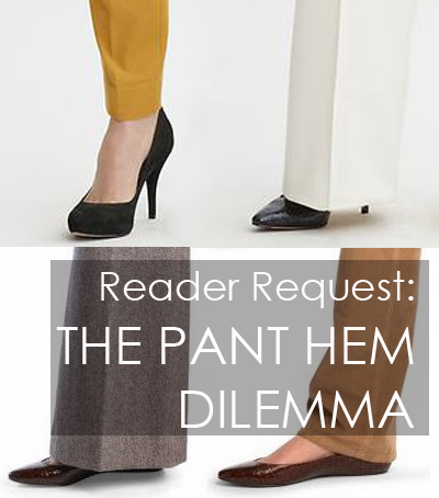 "The pant hem dilemma - answer to the question ""Is there a good length for"