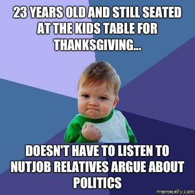 Great Pics Of The Week Thanksgiving Edition Neatorama Funny Thanksgiving Memes Success Kid Best Quotes