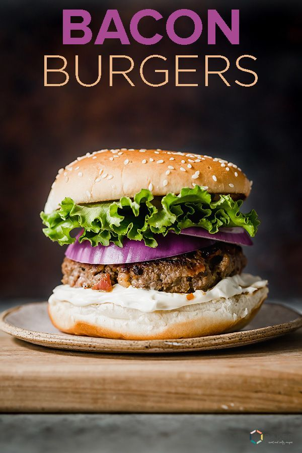 Bacon Burgers The BEST bacon burgers ever! This is an easy dinner recipe, perfect hamburgers for gr