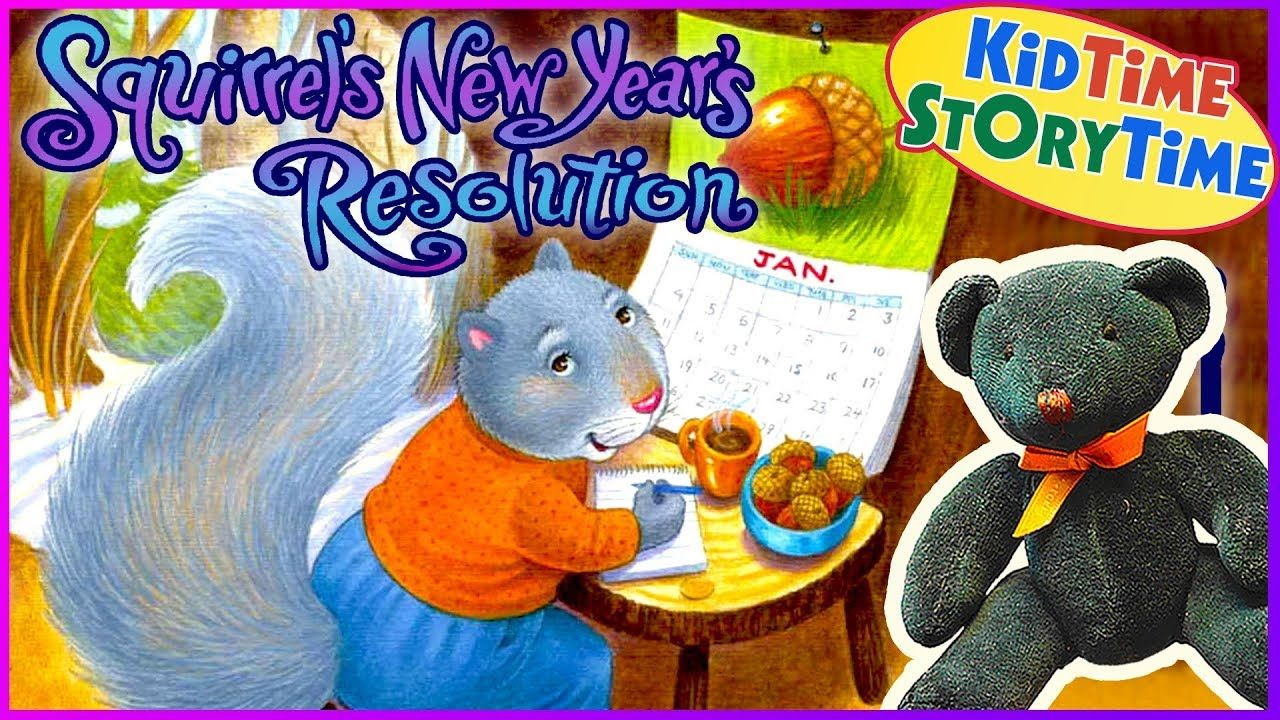 Squirrel's New Year's Resolution KIDS BOOKS Read Aloud