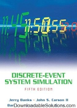 Discrete event system simulation 5th editions j banks j carson b discrete event system simulation 5th editions j banks j carson b nelson d nicol solutions manual download answer key test bank solutions manual fandeluxe Images